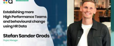 Establishing more High Performance Teams and behavioural change using HR Data, Stefan Sander Grods, Danske Bank