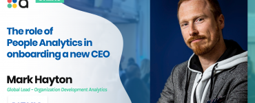 The role of People Analytics in onboarding a new CEO - Mark Hayton, Nokia