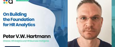 On Building the Foundation for HR Analytics - Peter V.W. Hartmann, Getinge