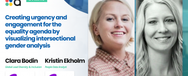 Creating urgency and engagement for the equality agenda by visualizing intersectional gender analysis - Vibeke Stadling & Kristin Ekholm, Telia Company