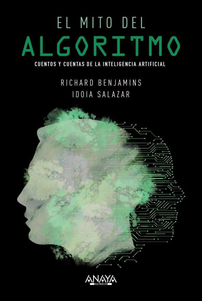 El Mito Del Algoritmo (Eng: The Myth of the Algorithm) book