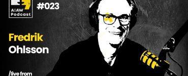 AIAW Podcast Episode 023 - Fredrik Olsson