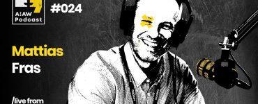 AIAW Podcast Episode 024 - Mattias Fras