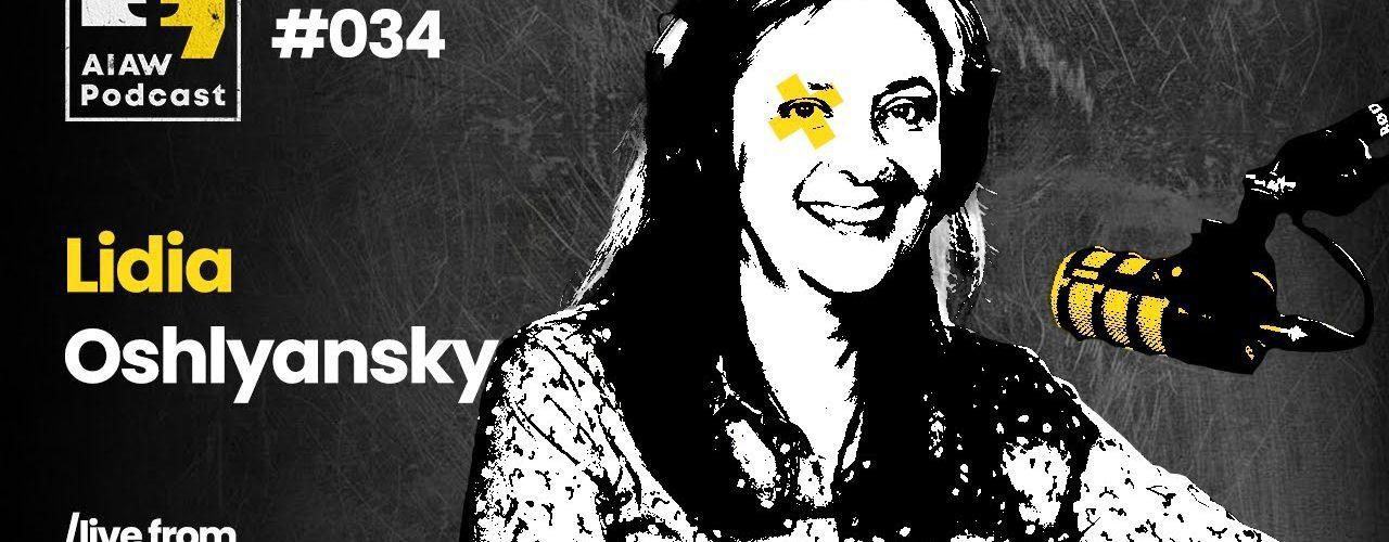 AIAW Podcast Episode 034 - Lidia Oshlyansky