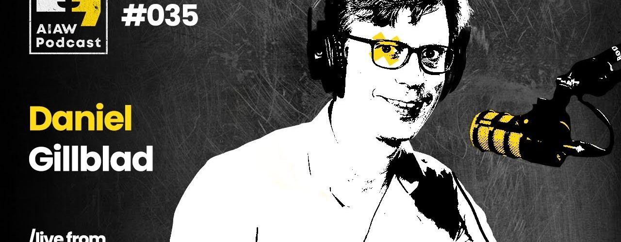 AIAW Podcast Episode 035 - Daniel Gillblad