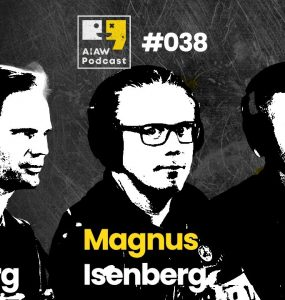 AIAW Podcast Episode 038 - Magnus Isenberg, Erik Dahlberg & Emil Larsson